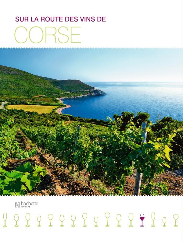 Sur la route des vins de Corse