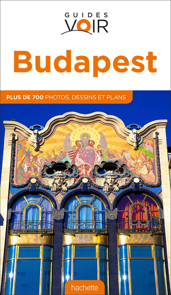 Guide Voir Budapest