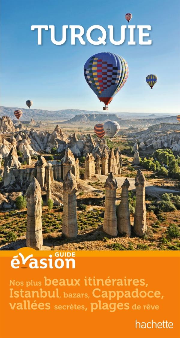 Guide Evasion Turquie