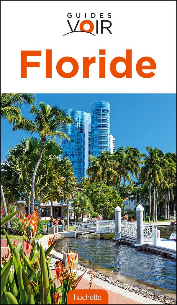 Guide Voir Floride