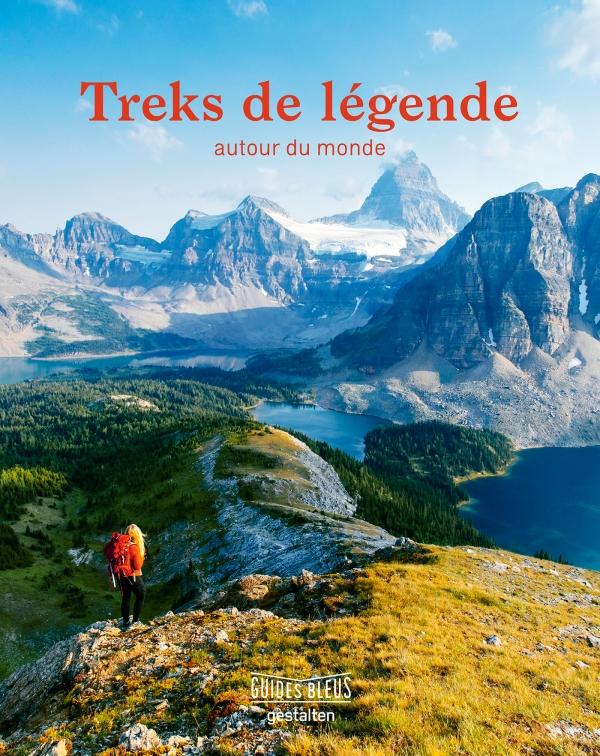 Guide Bleu Treks de Légende