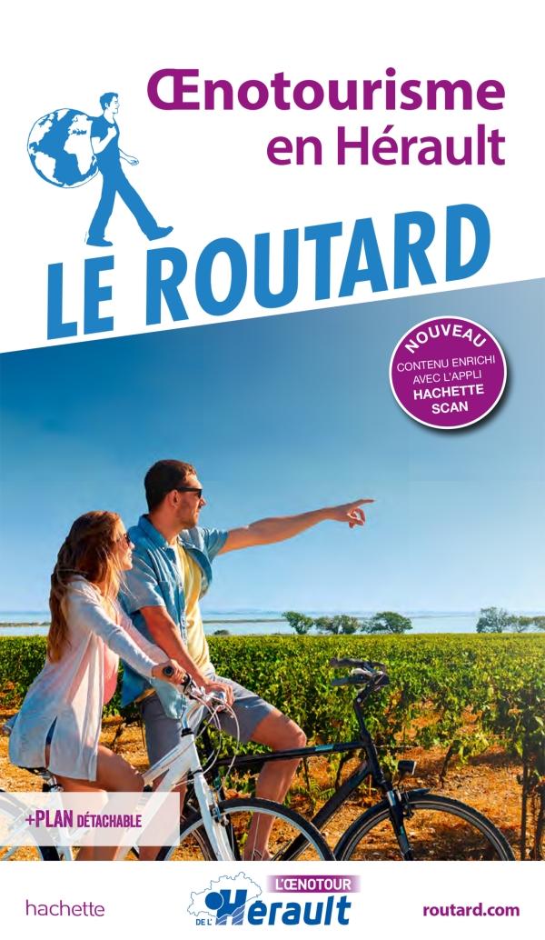 Guide du Routard Oenotourisme dans l'Hérault