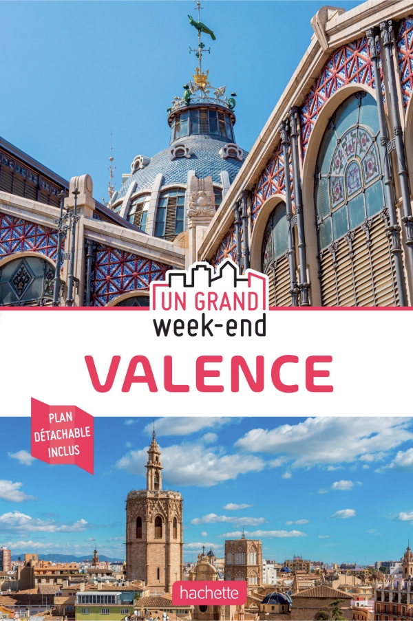 Guide un Grand Week-end Valence