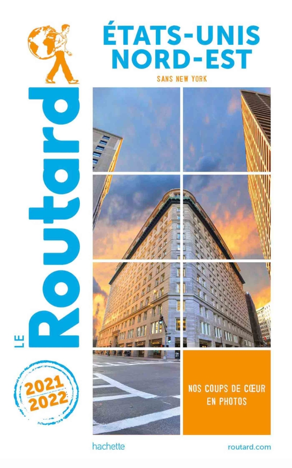 Guide du Routard Etats-Unis Nord-Est 2021-2022