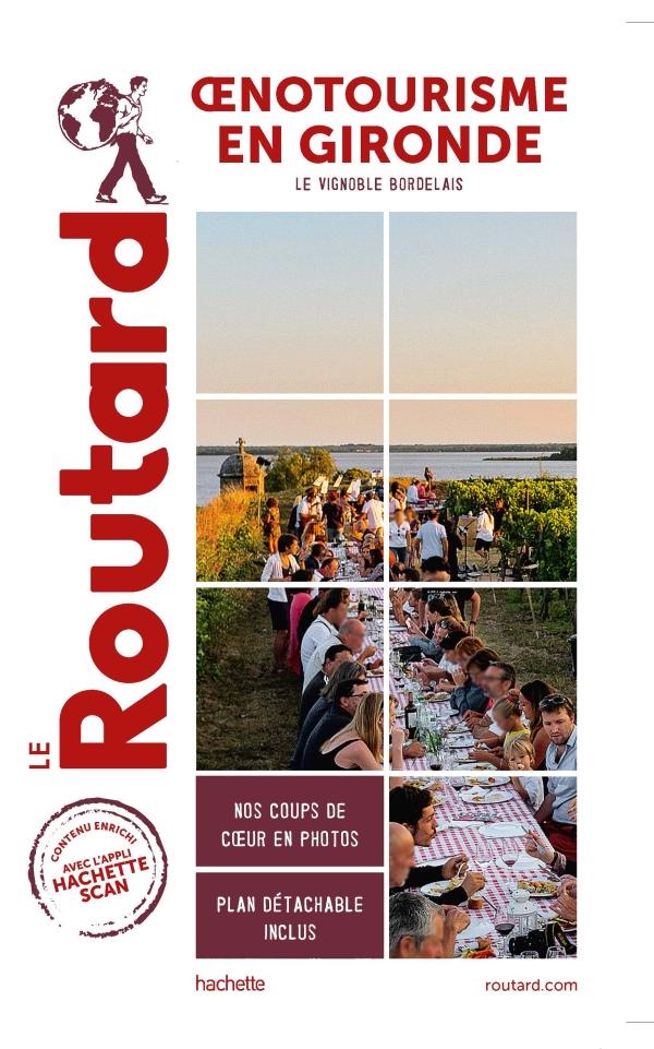 Guide du Routard Oenotourisme en Gironde