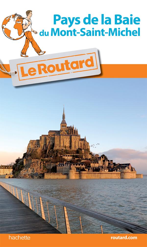 Guide du Routard Pays de la Baie du Mont-Saint-Michel