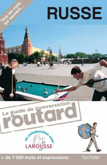 Le Routard guide de conversation Russe