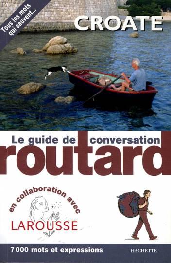 Le Routard Guide de conversation Croate