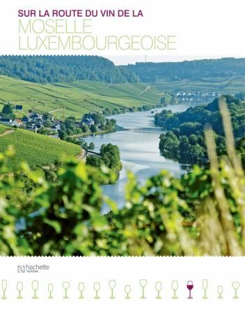 Sur la route du vin de la Moselle Luxembourgeoise