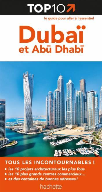 Top 10 Dubaï et Abu Dhabi