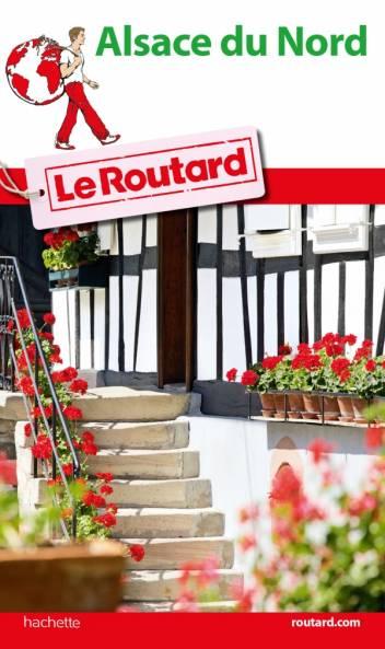 Guide du Routard Pays d'Alsace du Nord
