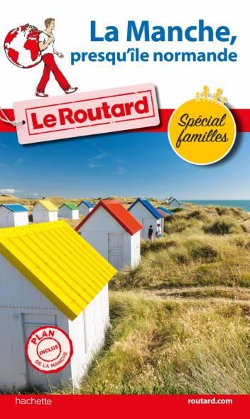 Guide du Routard La Manche, presqu'île normande