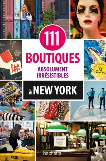 111 boutiques absolument irrésistibles à New York