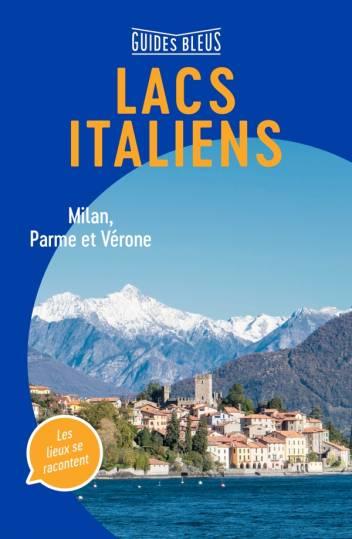 Guides Bleus Lacs Italiens