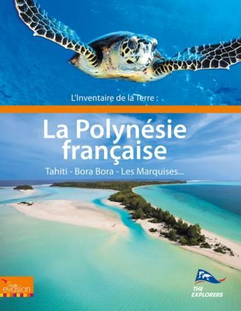 L'inventaire de la Terre : La Polynésie
