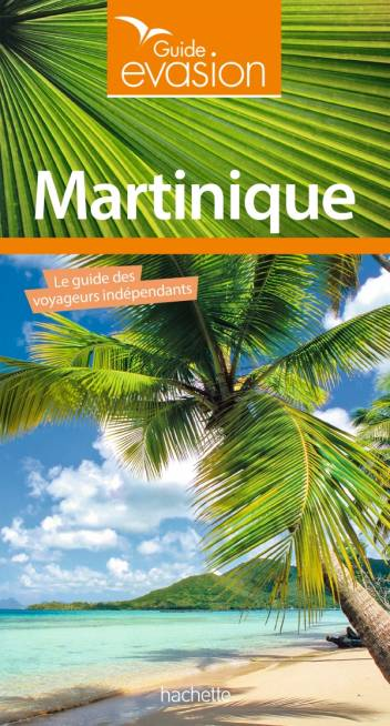 Guide Evasion Martinique