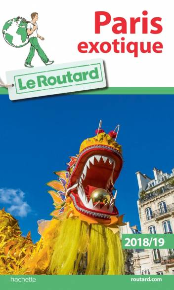 Guide du Routard Paris exotique