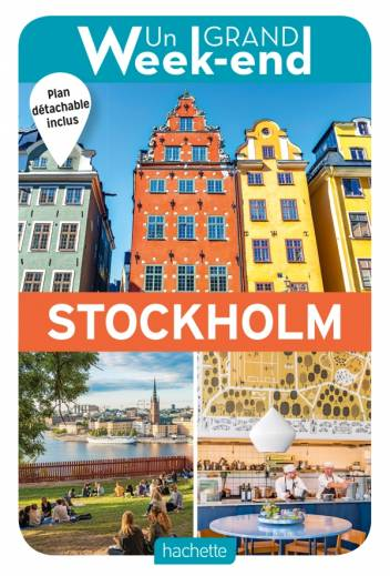Guide Un Grand Week-End à Stockholm