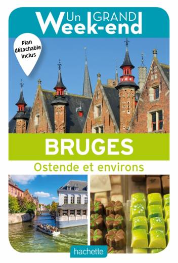 Guide Un Grand Week-end à Bruges