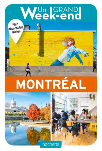 Guide Un Grand Week-End à Montréal