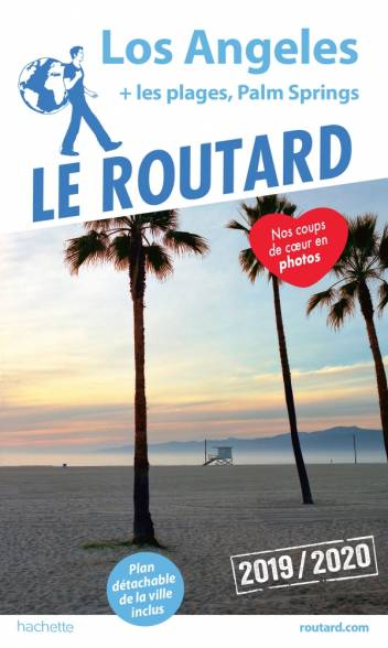 Guide du Routard Los Angeles 2019/20