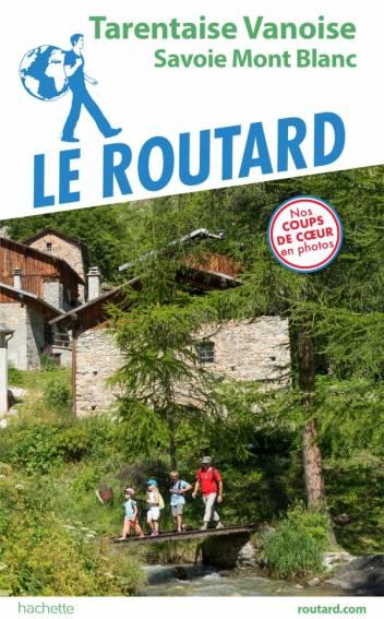 Guide du Routard Tarentaise Vanoise