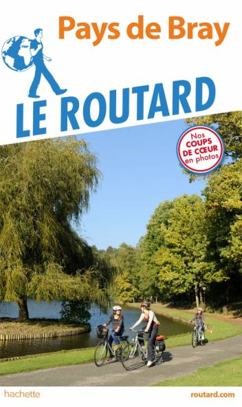 Guide du Routard Pays de Bray