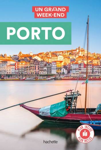 Guide Un Grand Week-End à Porto