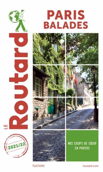 Guide du Routard Paris balades 2021/22