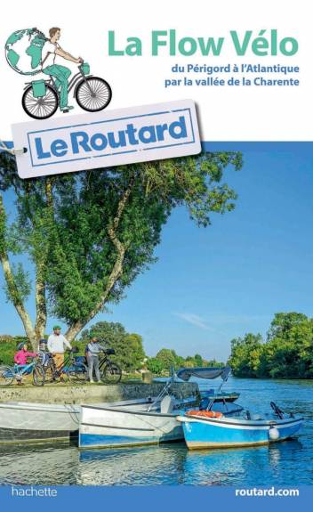 Guide du Routard La Flow vélo