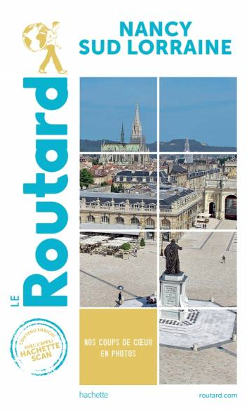 Guide du Routard Nancy Sud Lorraine