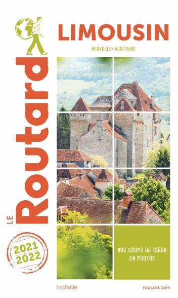 Guide du Routard Limousin 2021/22